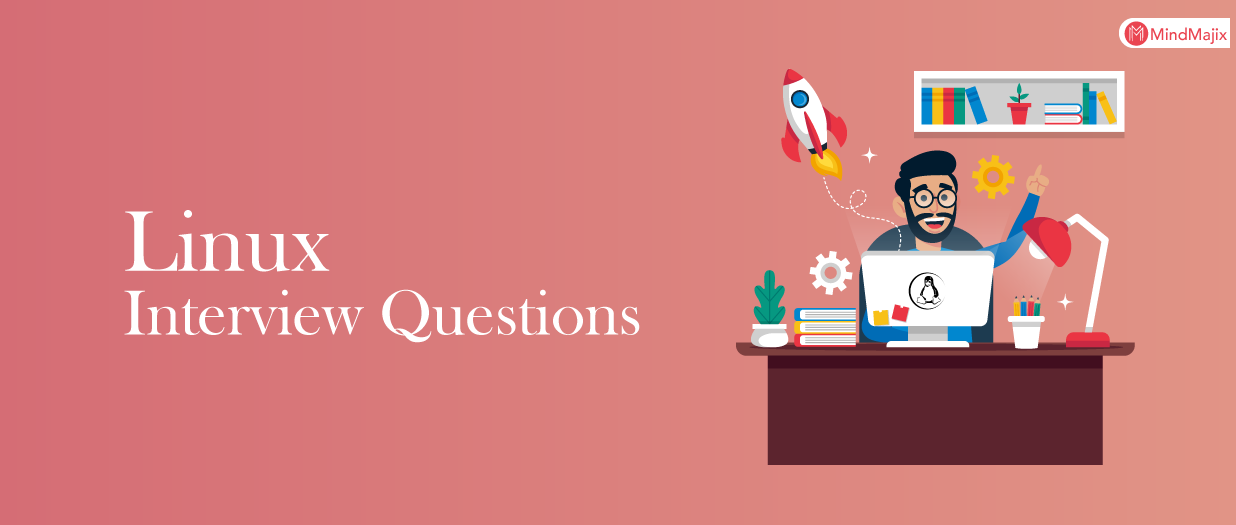 Top 50 Linux Interview Questions & Answers [UPDATED] 2019