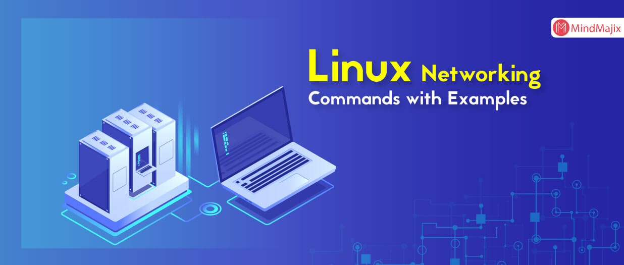 Linux Networking Commands with Examples