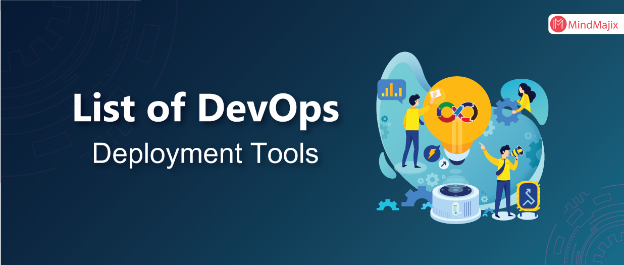 List Of DevOps Deployment Tools - Mindmajix