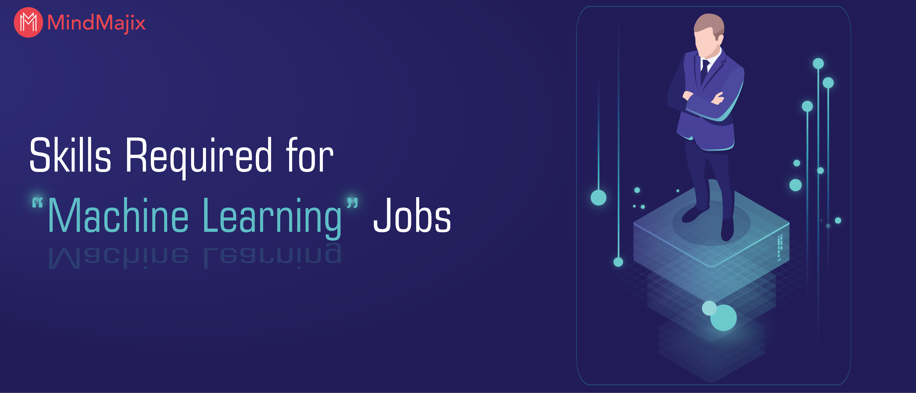 Skills Required for Machine Learning