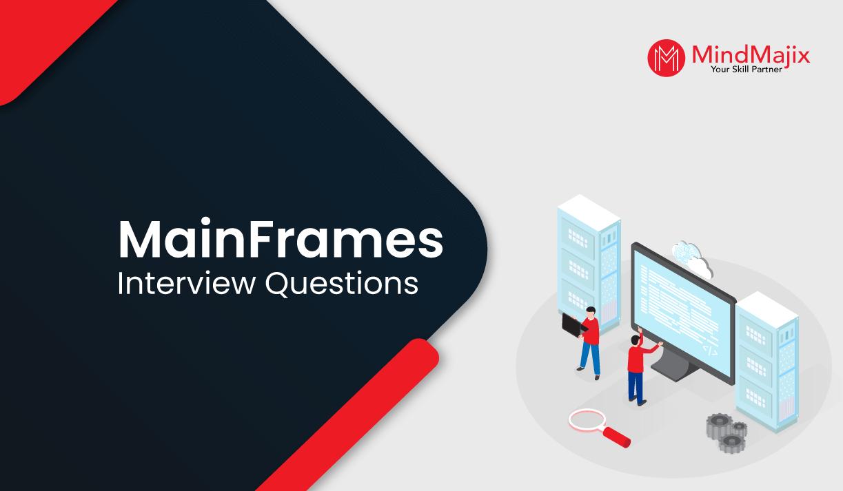 MainFrames Interview Questions