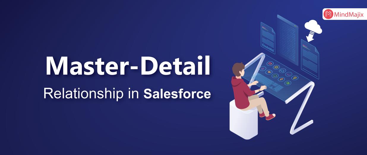 Master-detail Relationship in Salesforce