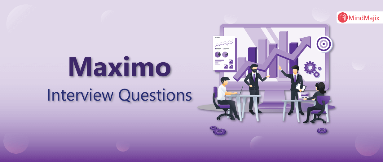 Maximo Interview Questions
