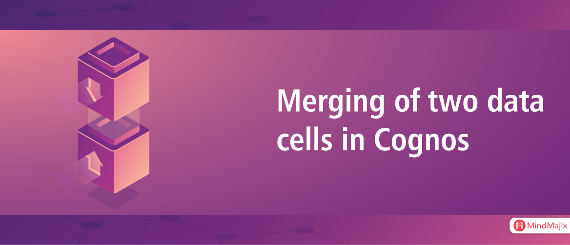 Merging of two data cells in Cognos