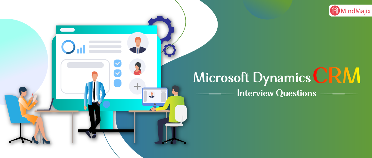 Microsoft Dynamics CRM Interview Questions