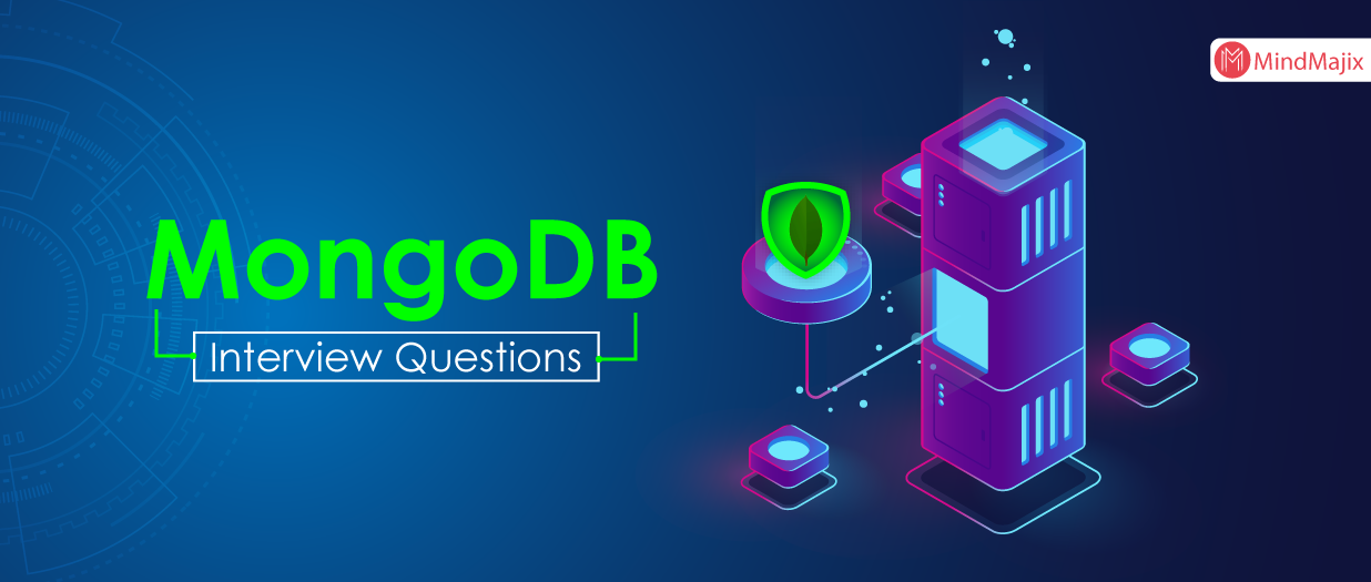 The Best MongoDB Interview Questions & Answers [UPDATED] 2019