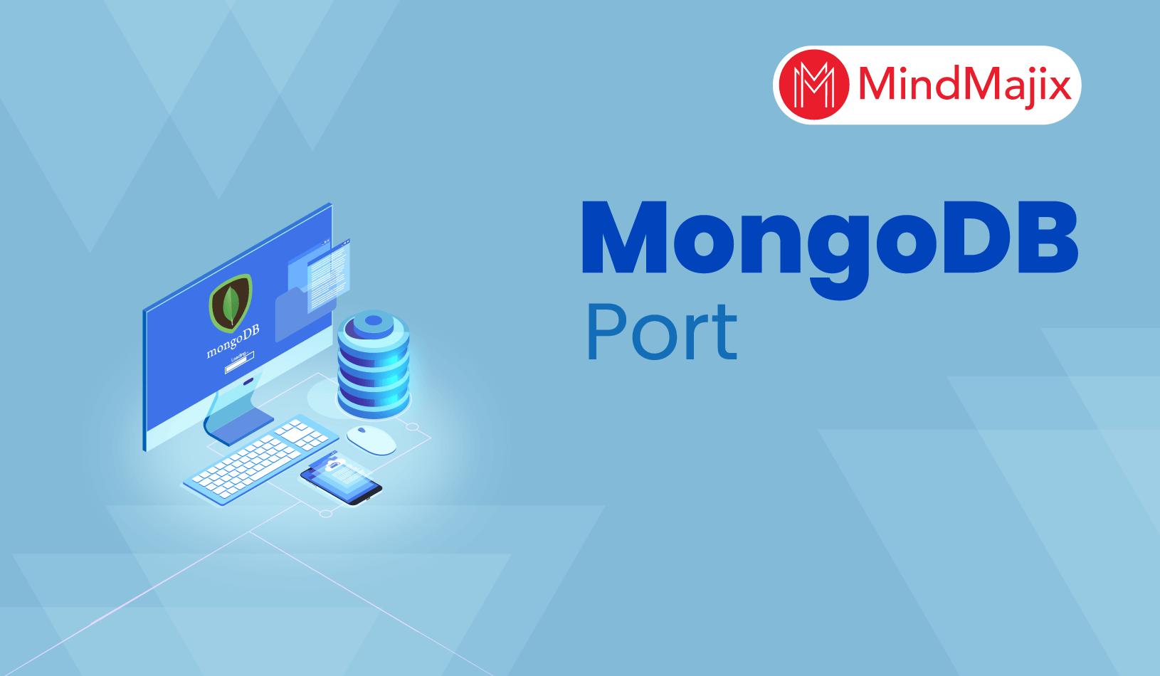 MongoDB Port - How to Change MongoDB Default Port
