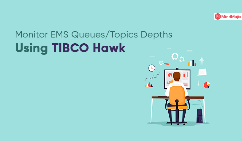Monitor EMS Queues/Topics Depths Using TIBCO Hawk