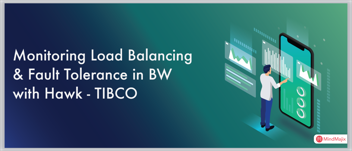 Monitoring Load Balancing & Fault Tolerance in BW with Hawk - TIBCO