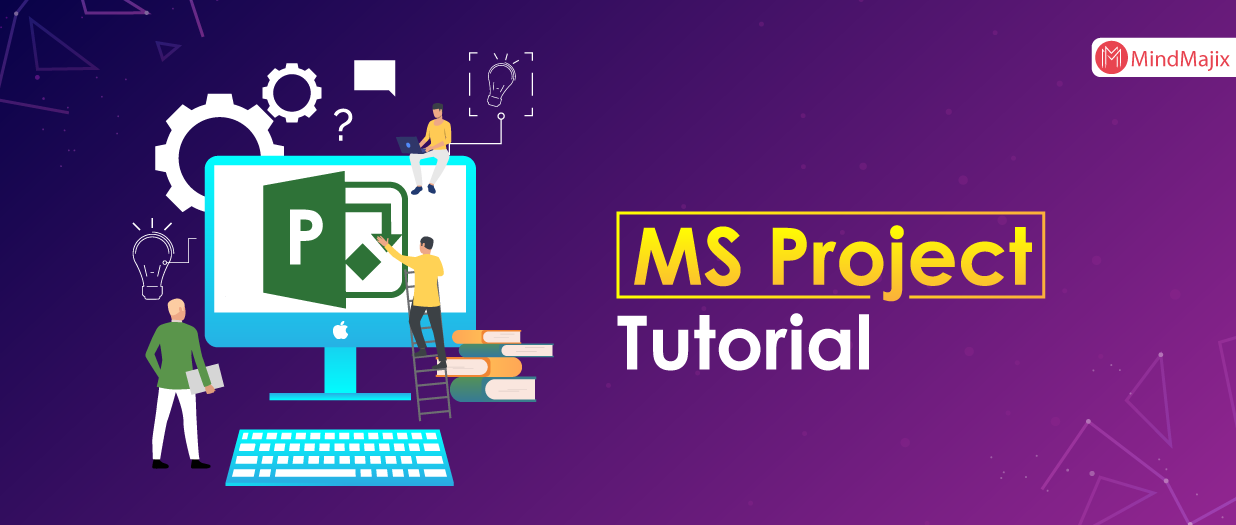 MS Project Tutorial - What is MicroSoft Project?