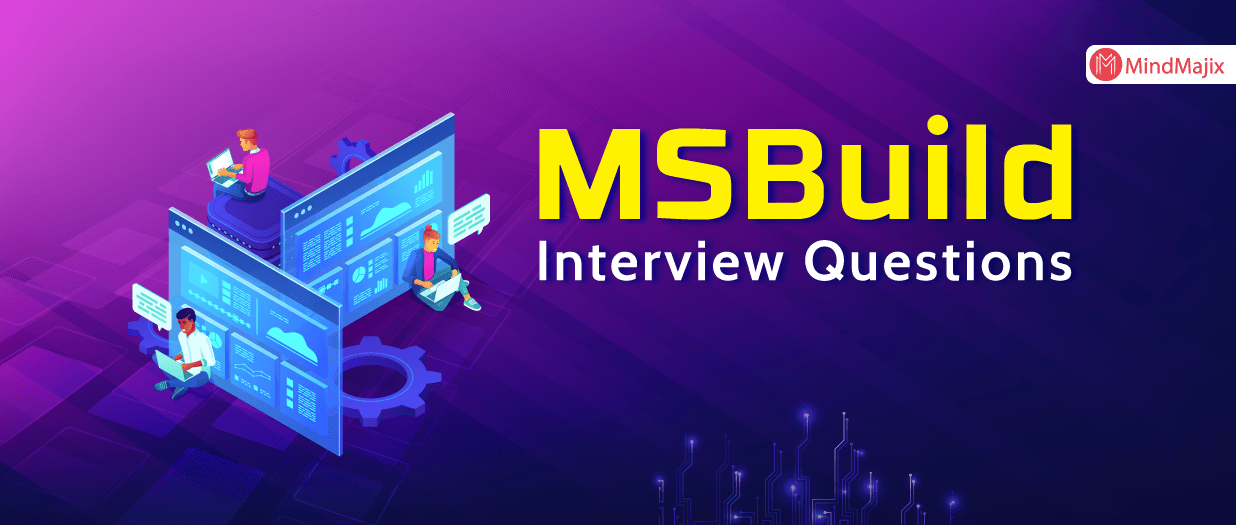 MSBuild Interview Questions
