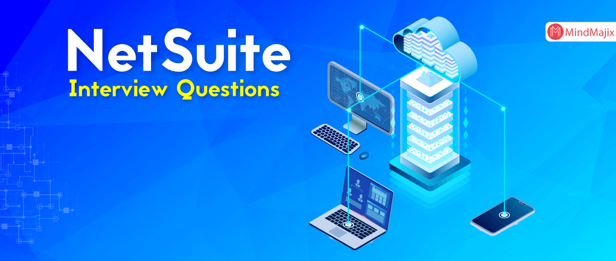 NetSuite Interview Questions