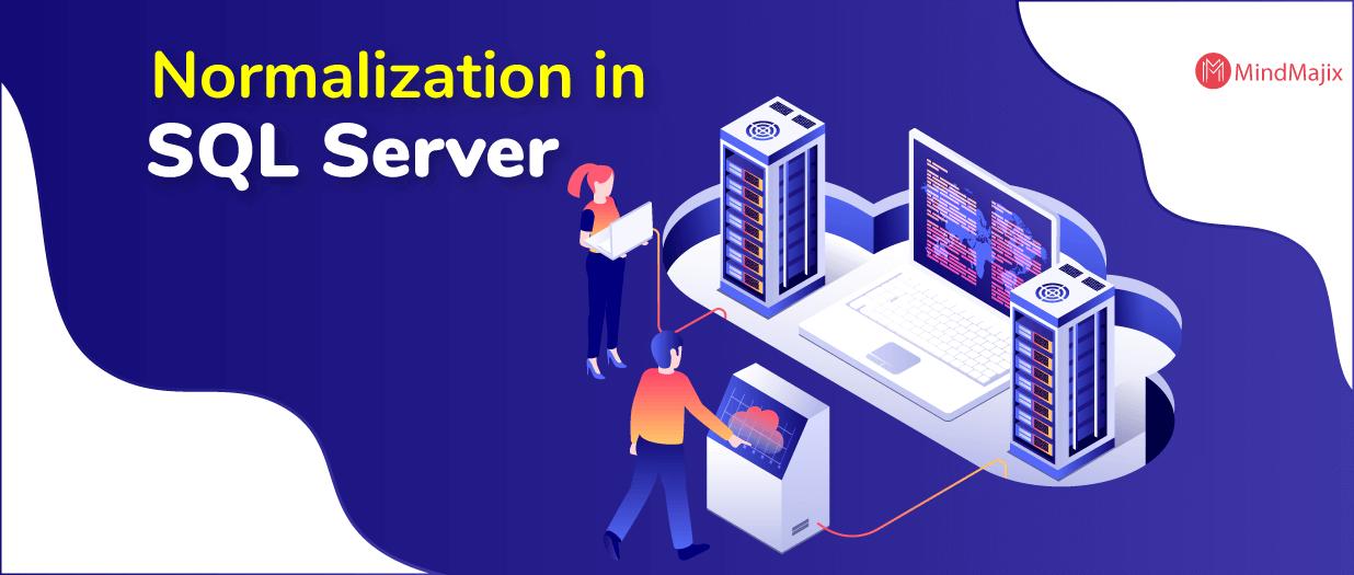 Normalization and T-SQL in SQL Server