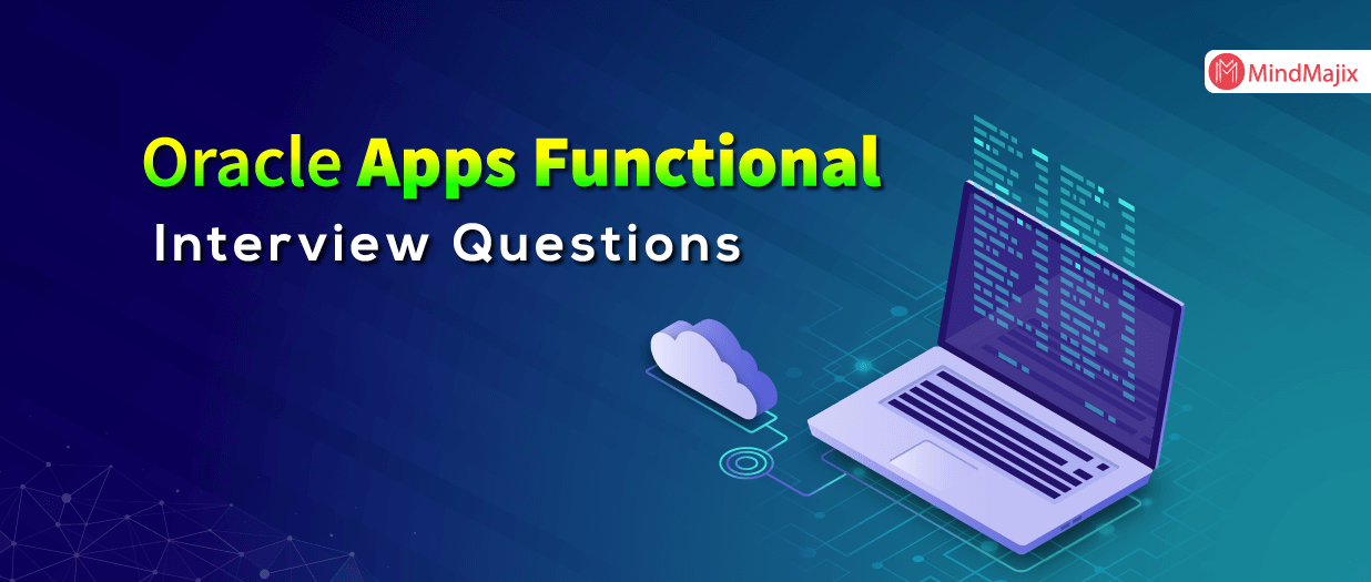Oracle Apps Functional Interview Questions