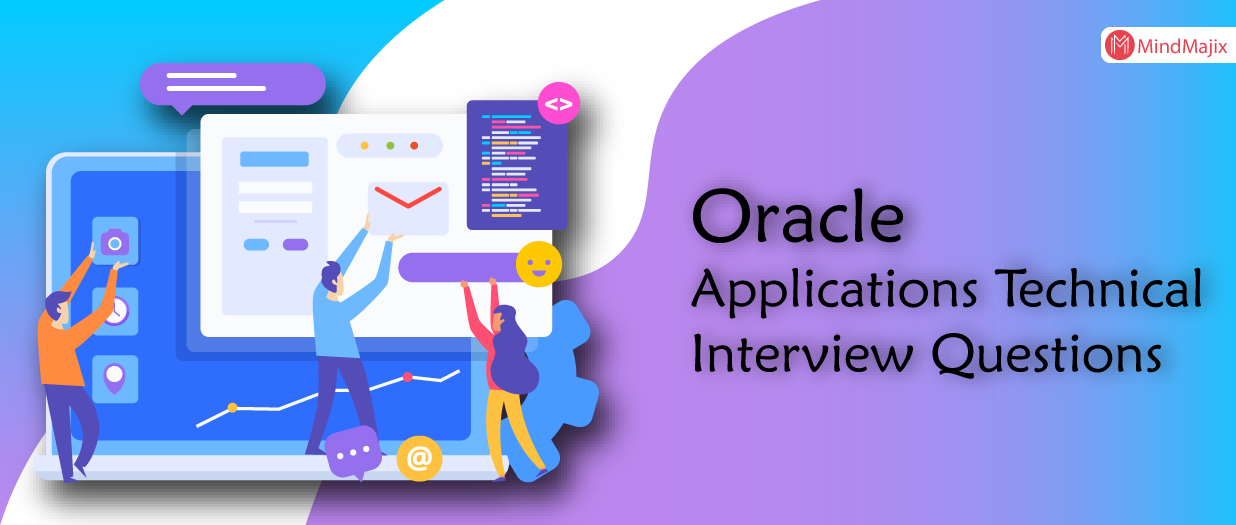 Oracle Applications Technical Interview Questions