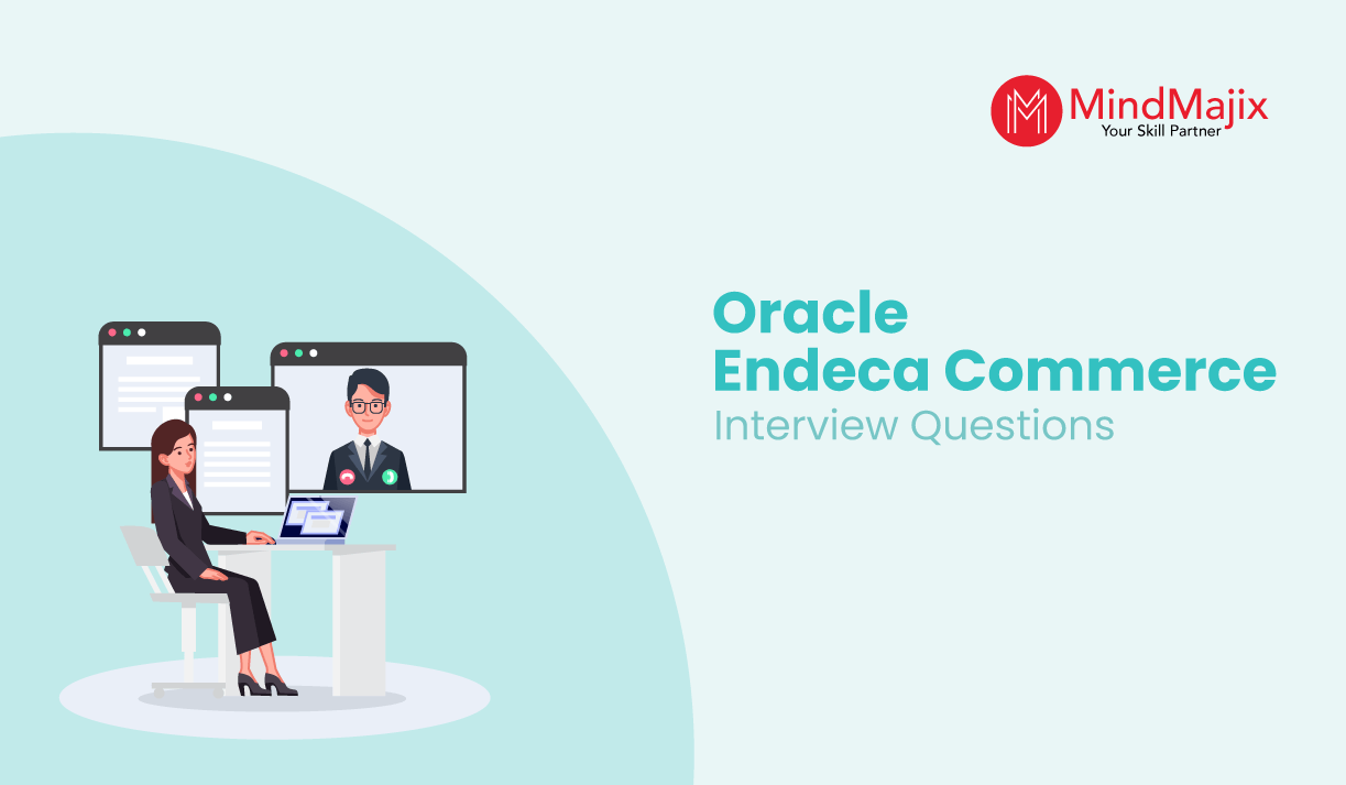 Oracle Endeca Commerce Interview Questions 2021