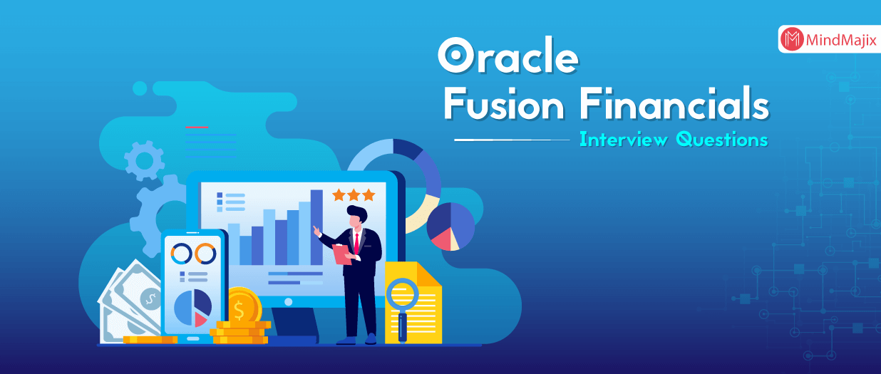 Advanced Oracle Fusion Financials Interview Questions
