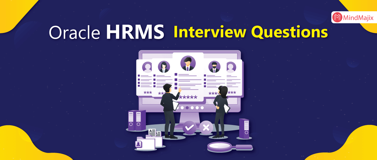 Oracle HRMS Interview Questions