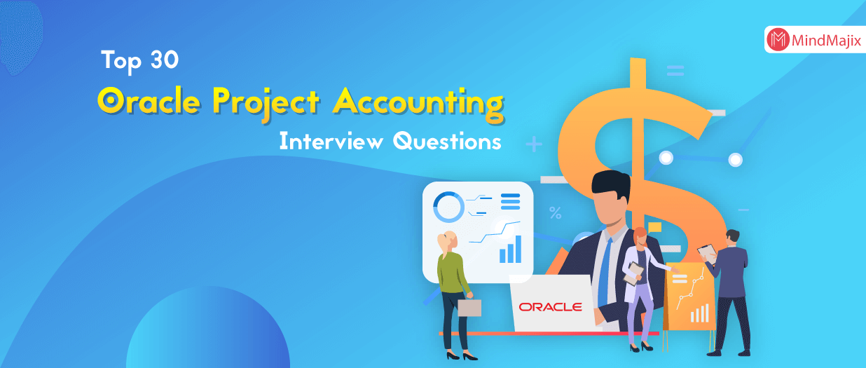 Top 30 Oracle Project Accounting Interview Questions