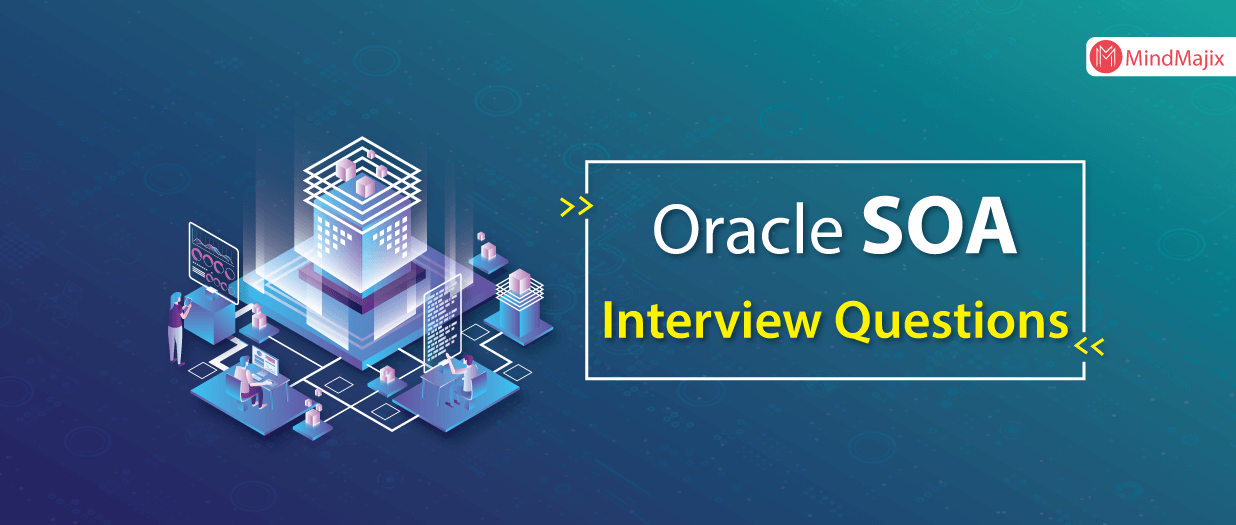 Oracle SOA Interview Questions