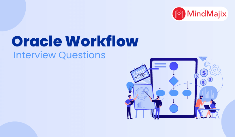 Oracle Workflow Interview Question and Answers