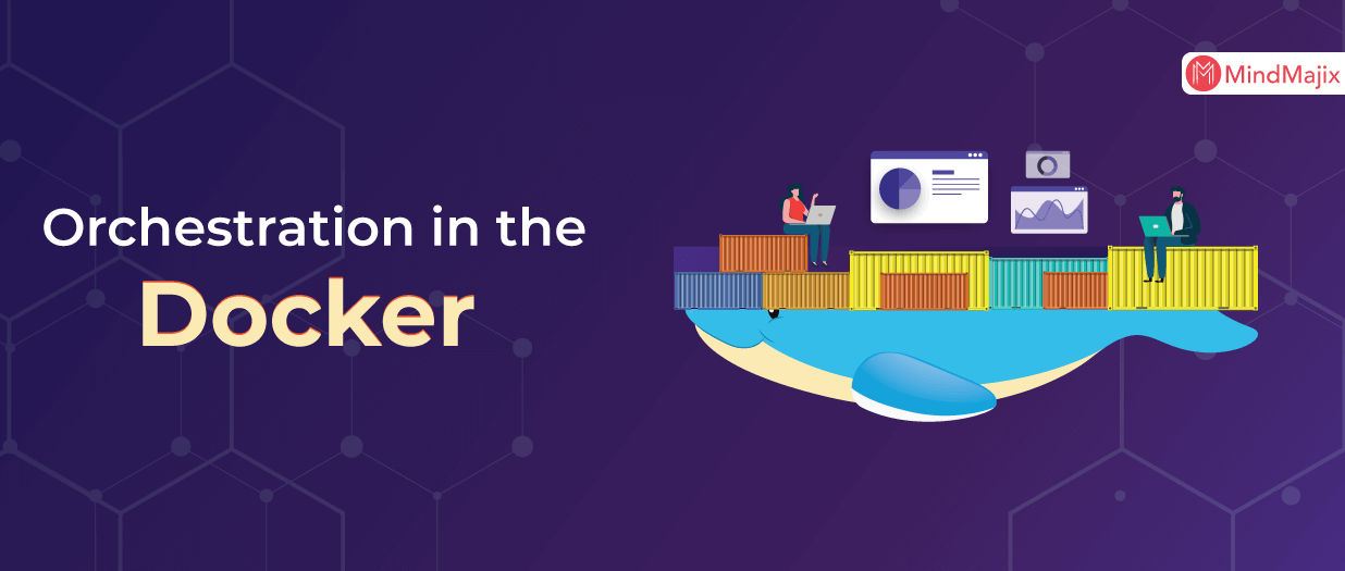 Orchestration in the Docker