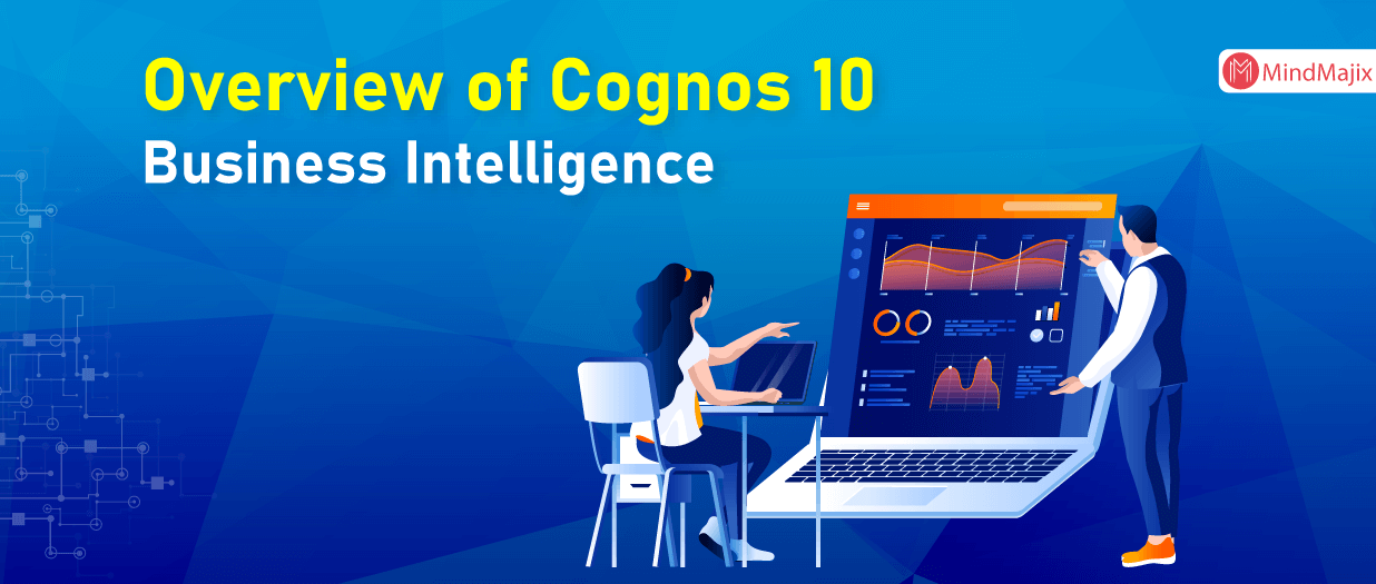 IBM Cognos 10 Business Intelligence Overview