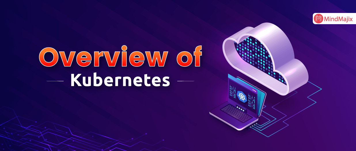 Kubernetes Overview
