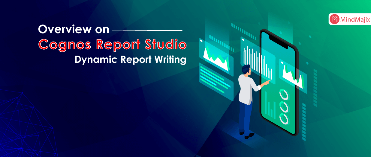Overview on Cognos Report Studio Dynamic Report Writing