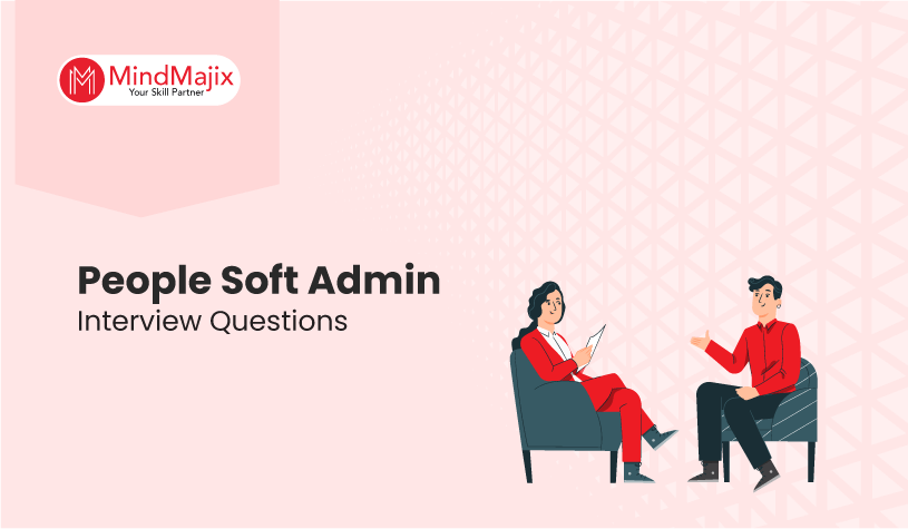 Peoplesoft Admin Interview Questions