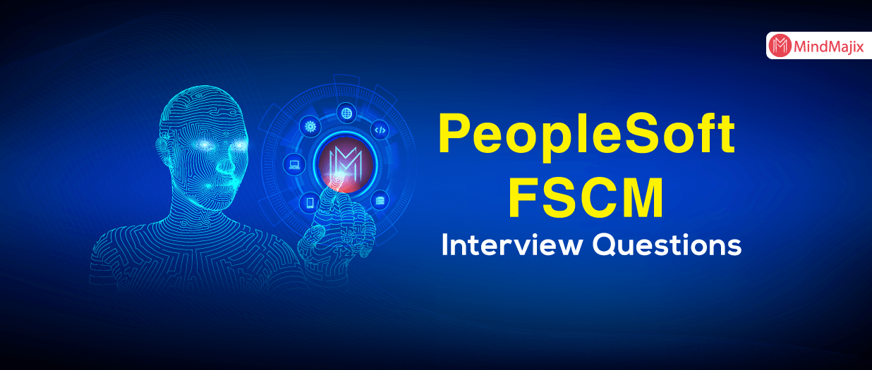 PeopleSoft FSCM Interview Questions