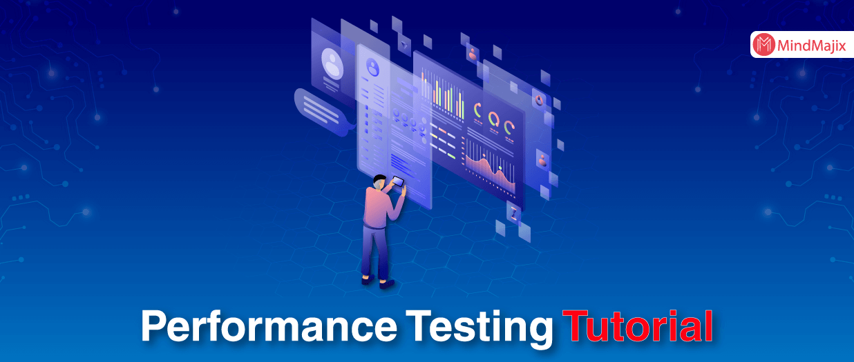 Performance Testing Tutorial - A Beginners Guide