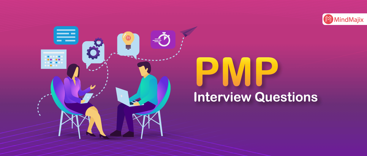 [PMP] Project Management Interview Questions