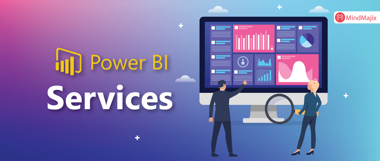 Power BI Services and Benefits