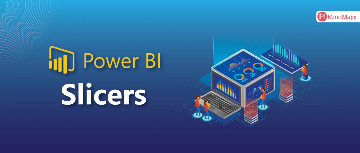 Power BI Slicers - A Complete Tutorial