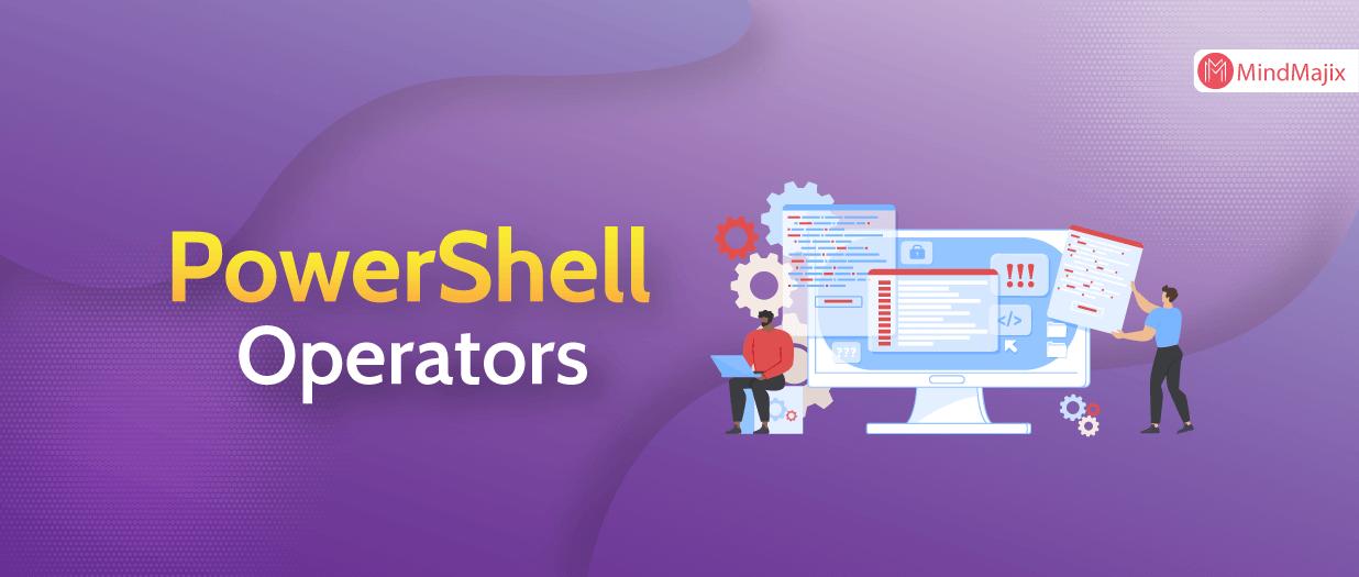 PowerShell Operators