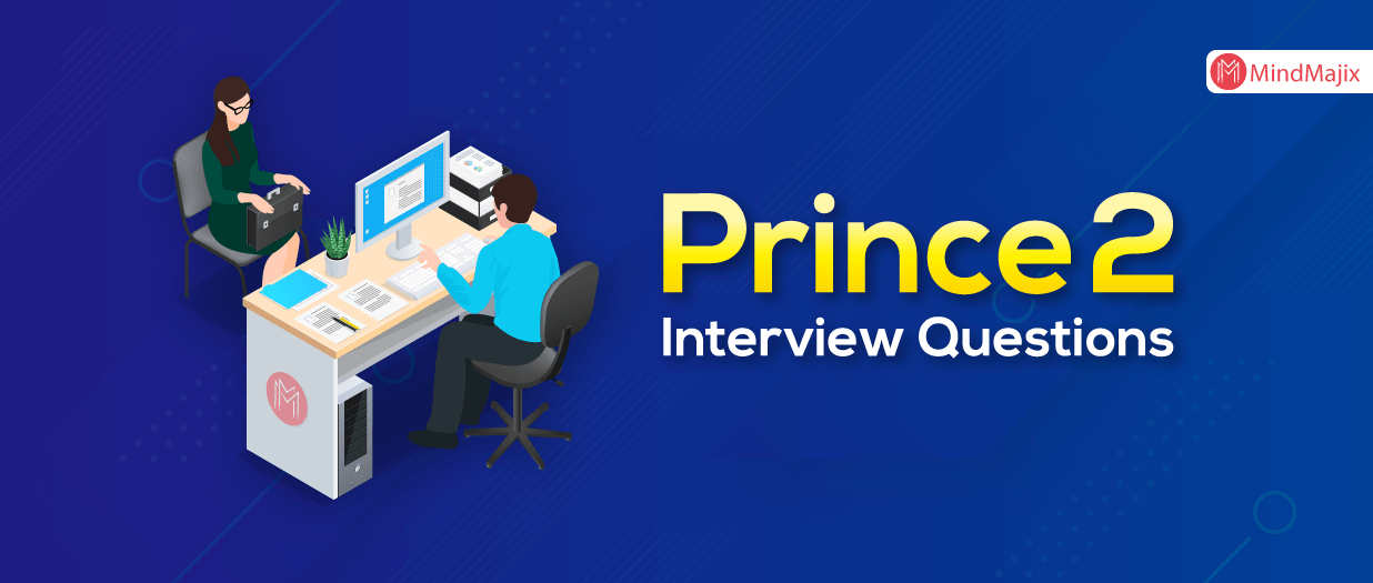 Prince2 Interview Questions