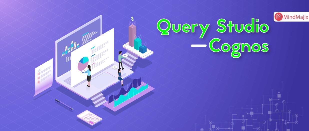 Query Studio – Cognos