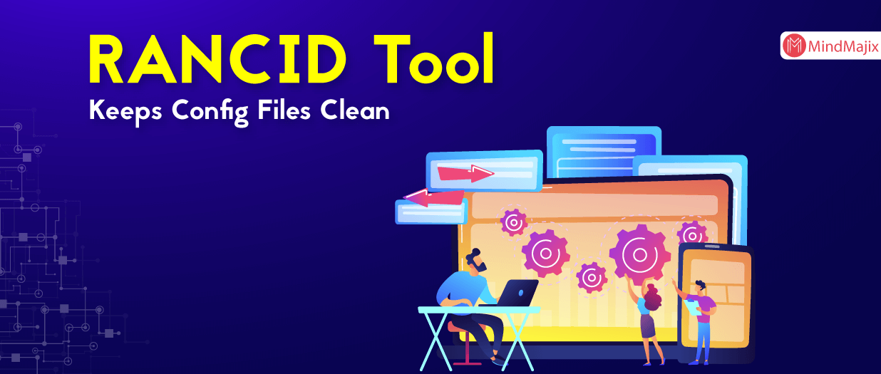 RANCID Tool Keeps Config Files Clean