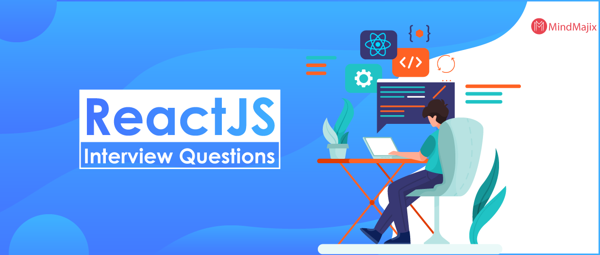 Top 50 React JS Interview Questions