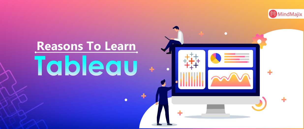 Best Reasons To Learn Tableau