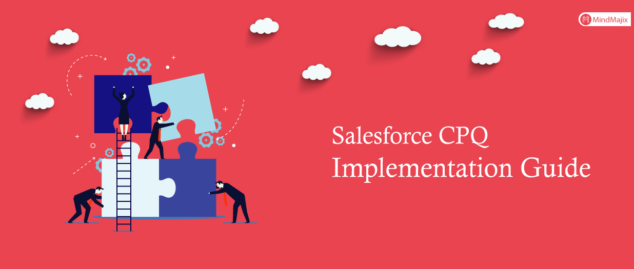 Salesforce CPQ Implementation Guide