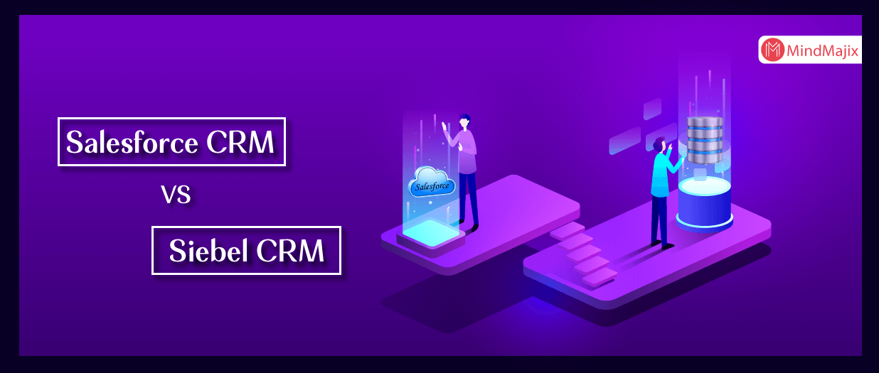 Salesforce Vs Siebel CRM'S