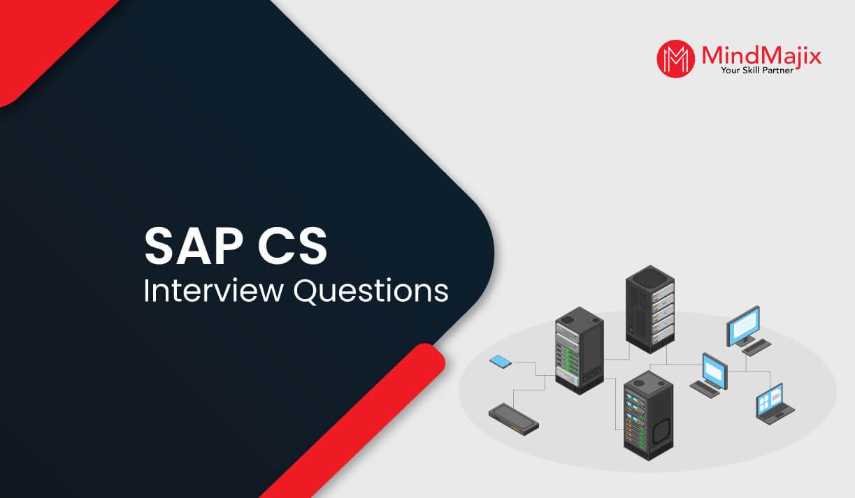 SAP CS Interview Questions