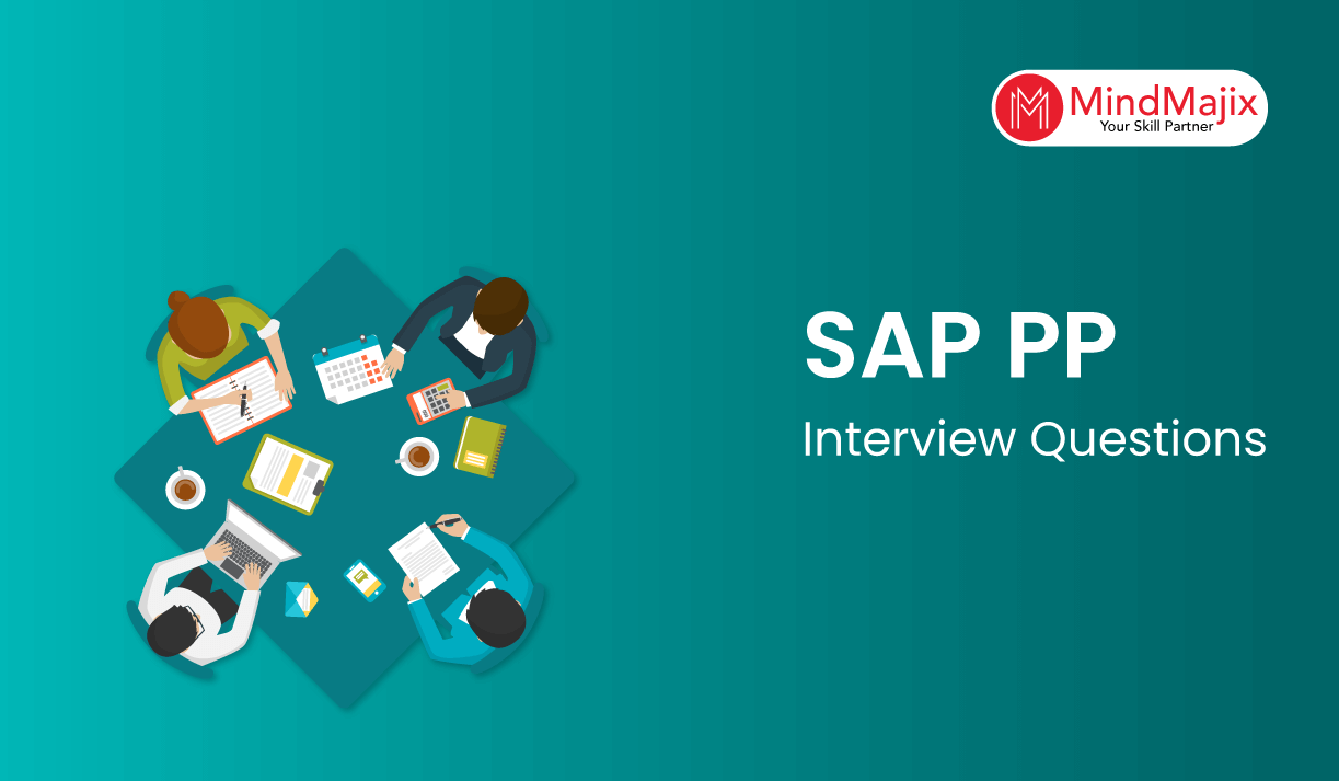 SAP PP Interview Questions