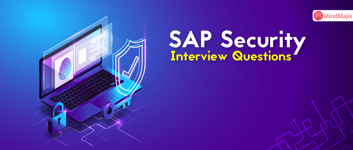 SAP Security Interview Questions And Answers