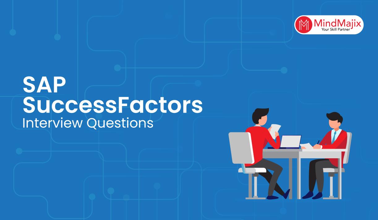 SAP SuccessFactors Interview Questions