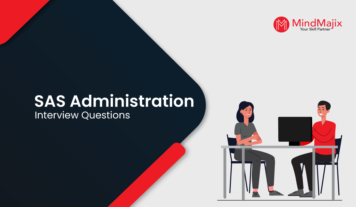 SAS Administration Interview Questions