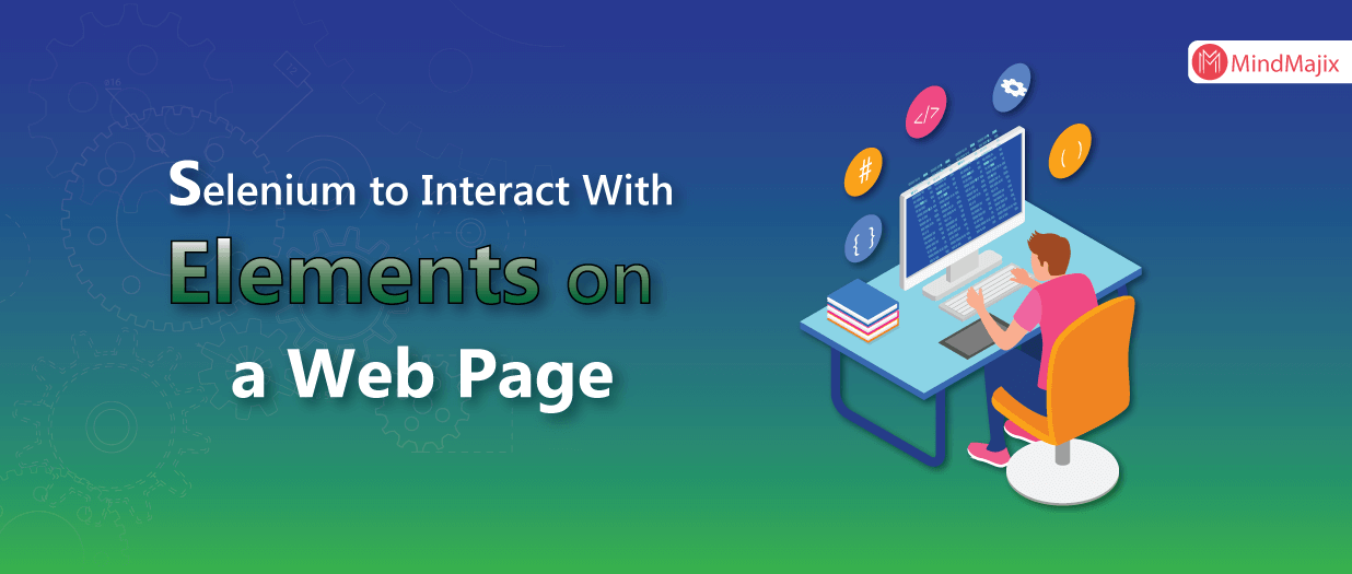 Using Selenium to Interact With Elements on a Web Page