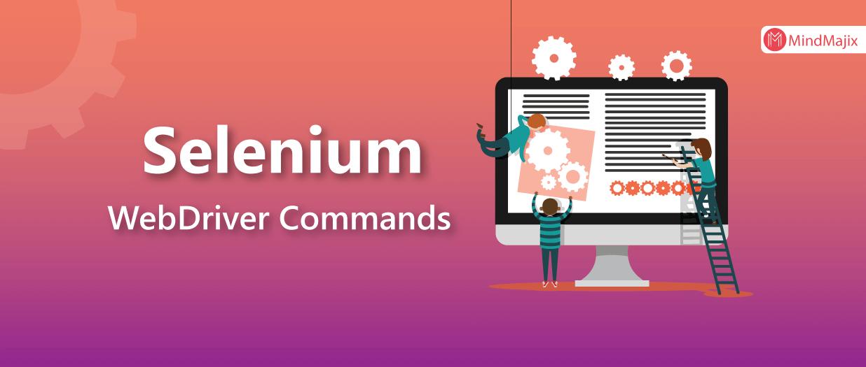 Selenium WebDriver Commands List - Selenium